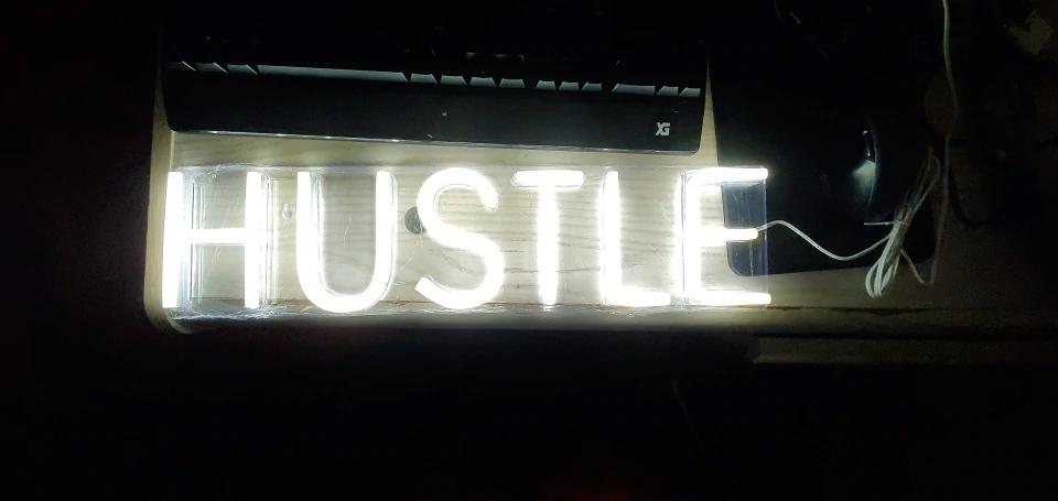 hustle LED sign